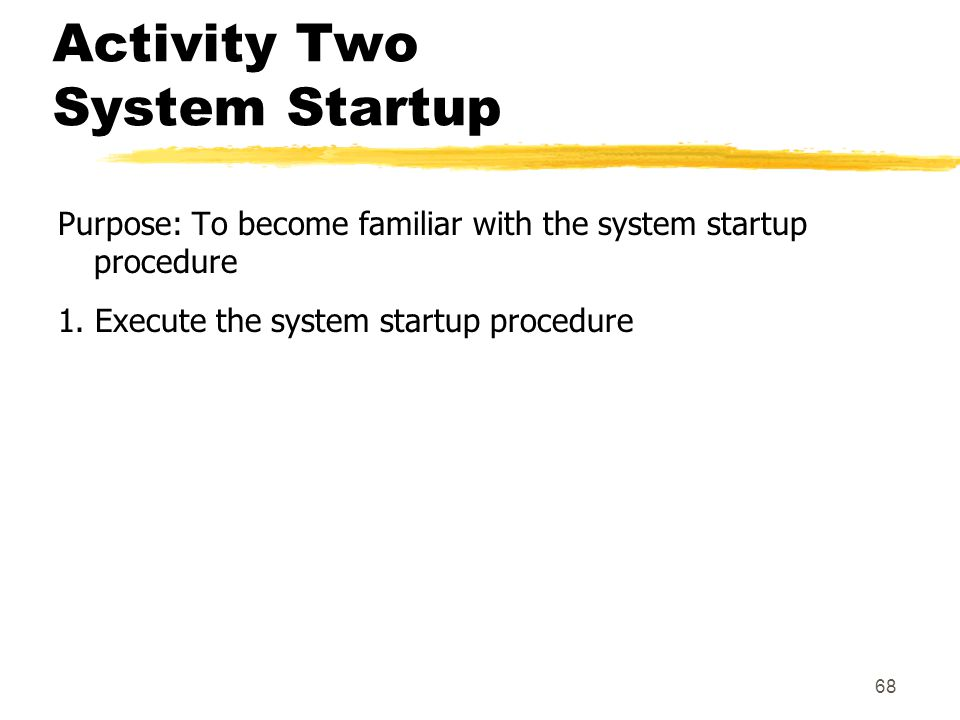 Activity Two System Startup