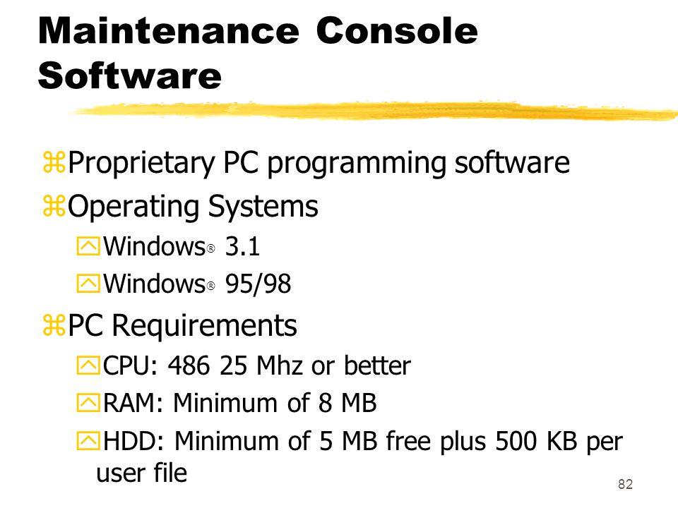 Maintenance Console Software
