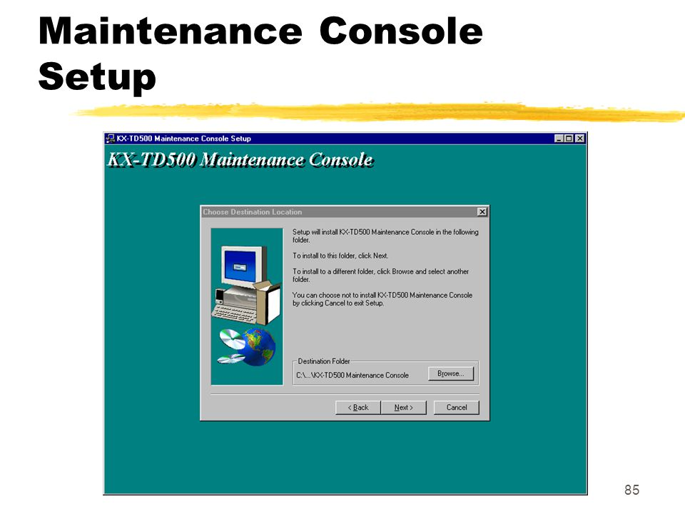 Maintenance Console Setup