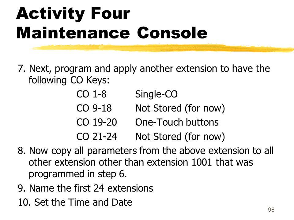 Activity Four Maintenance Console