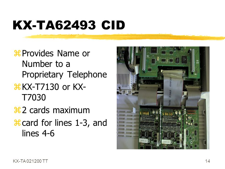 KX-TA62493 CID Provides Name or Number to a Proprietary Telephone