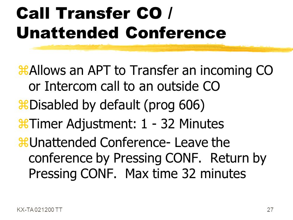 Call Transfer CO / Unattended Conference