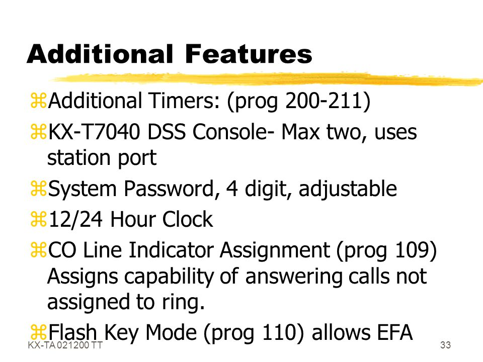 Additional Features Additional Timers: (prog 200-211)