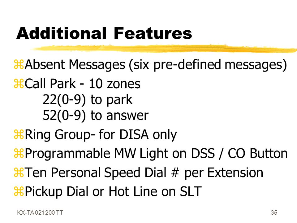Additional Features Absent Messages (six pre-defined messages)