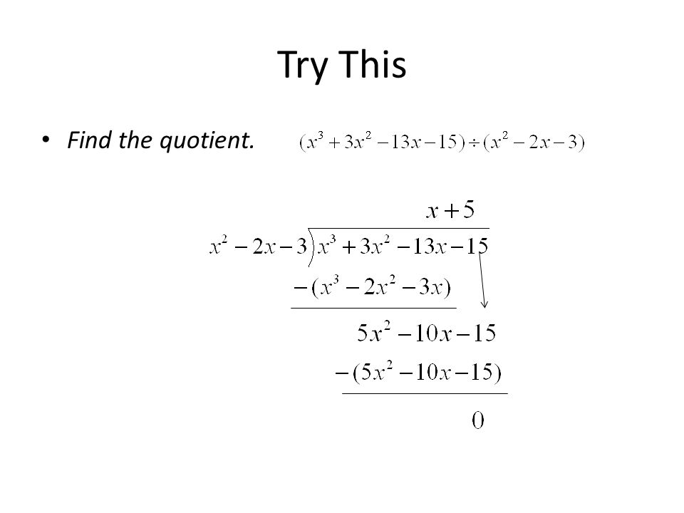 Try This Find the quotient.