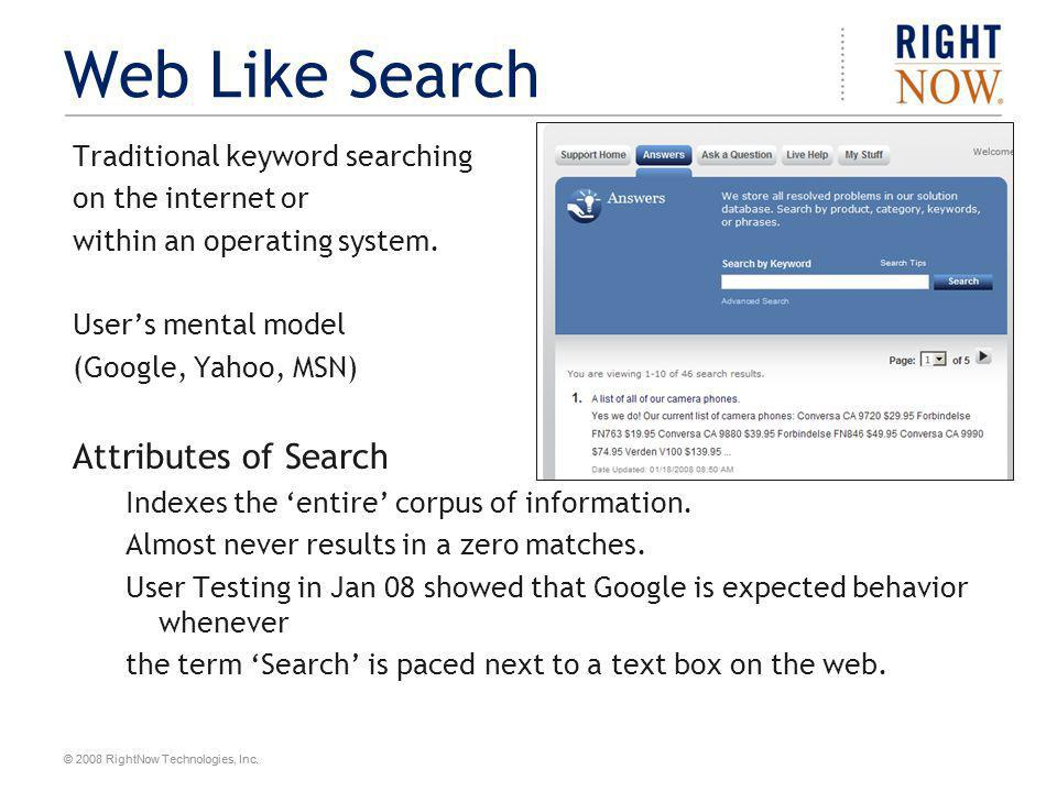 Web Like Search Attributes of Search Traditional keyword searching