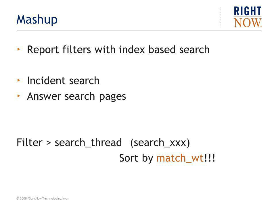 Mashup Report filters with index based search Incident search