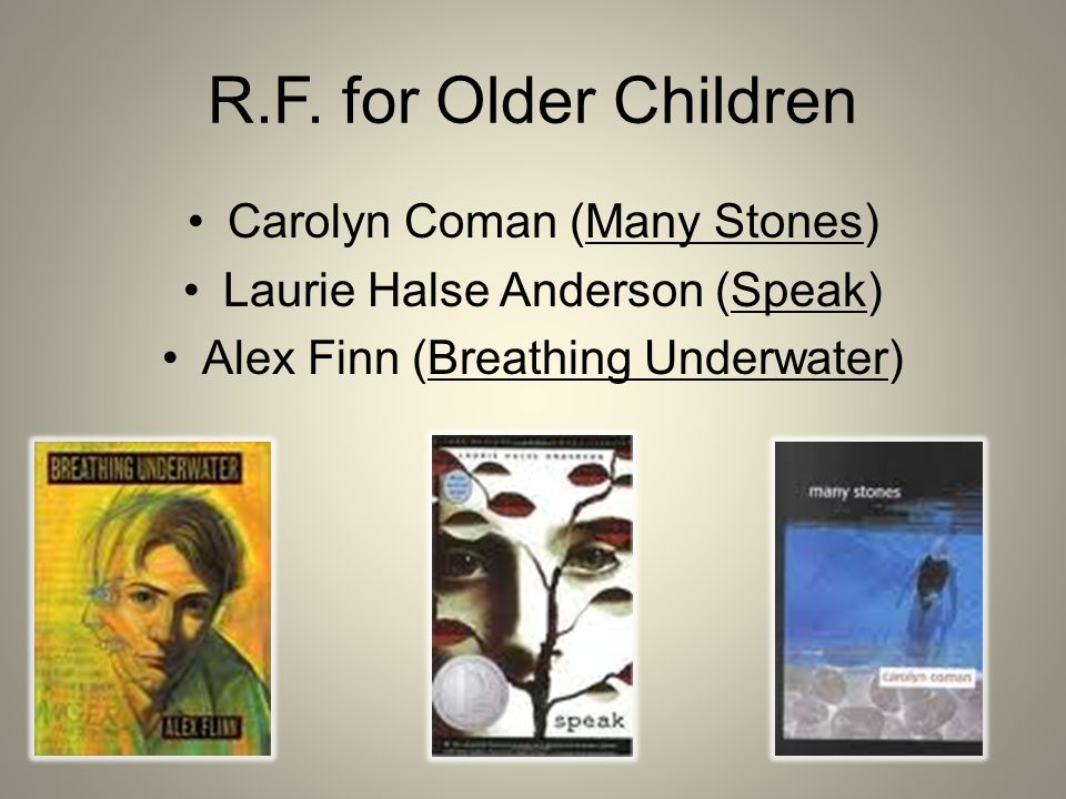 R.F. for Older Children Carolyn Coman (Many Stones)