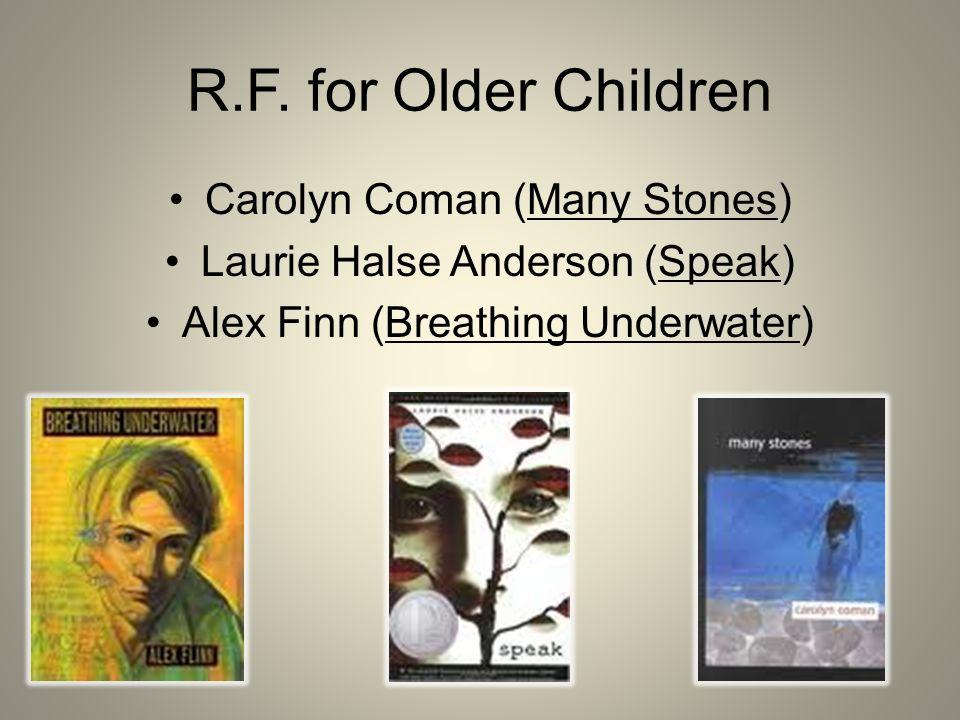 R.F. for Older Children Carolyn Coman (Many Stones)