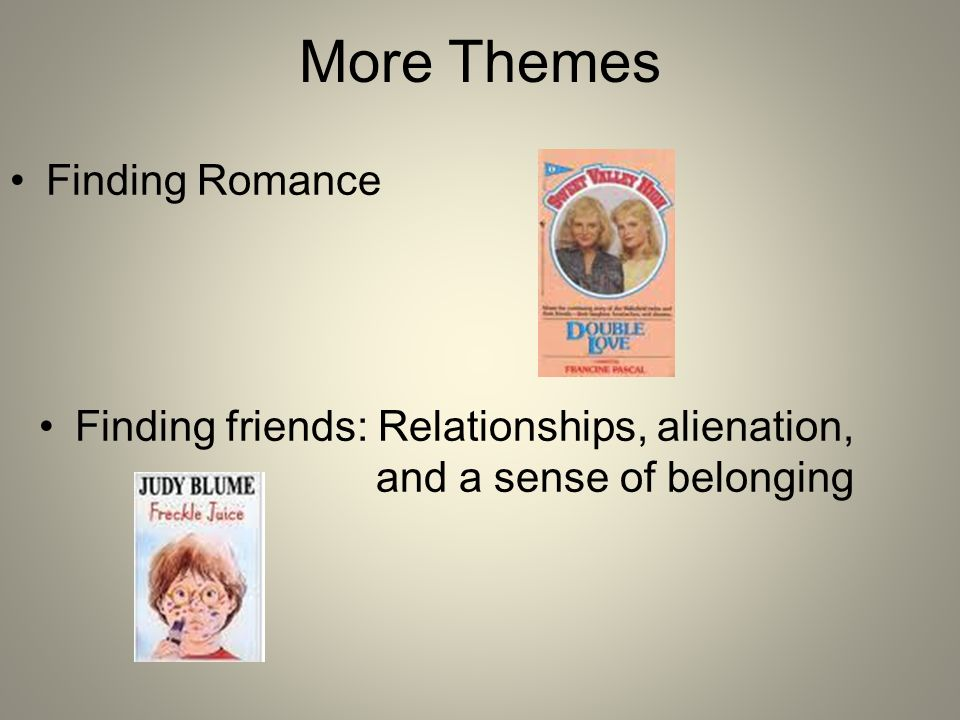 More Themes Finding Romance