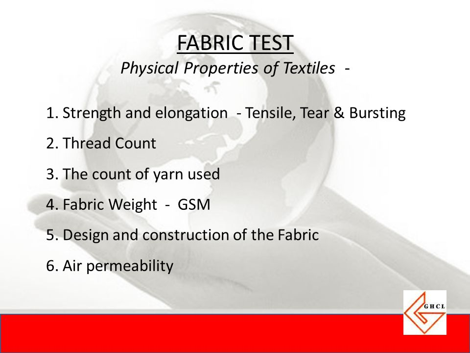 FABRIC TEST Physical Properties of Textiles -