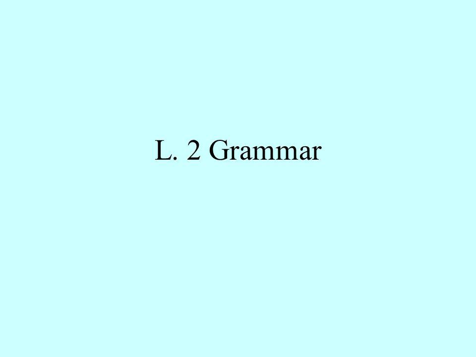 L. 2 Grammar