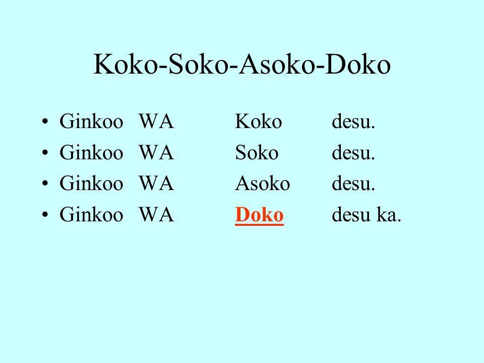 Koko-Soko-Asoko-Doko