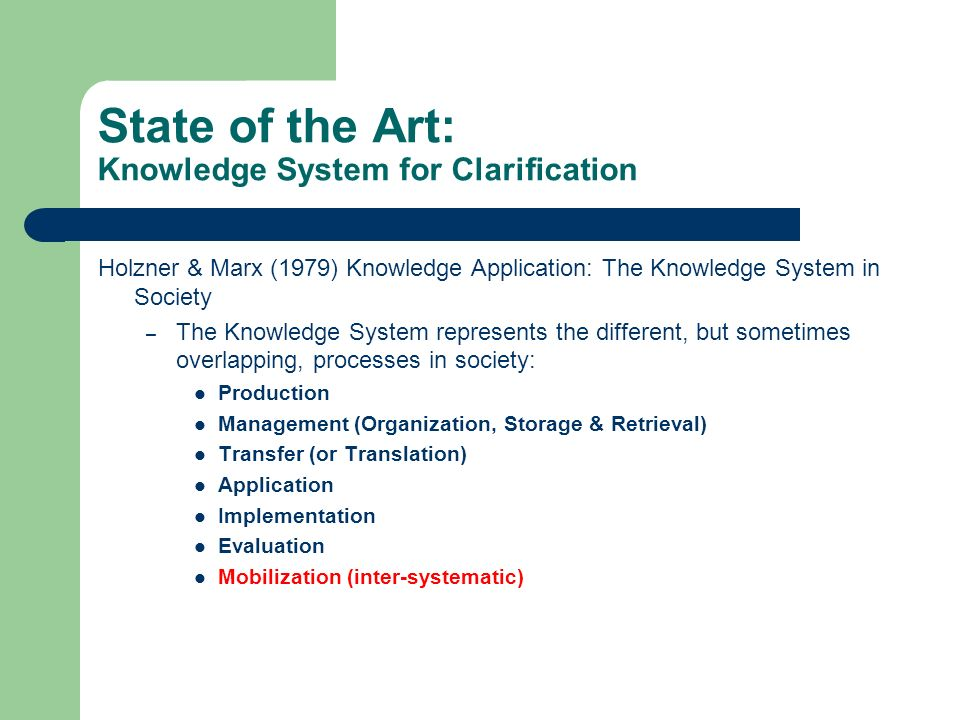 State of the Art: Knowledge System for Clarification