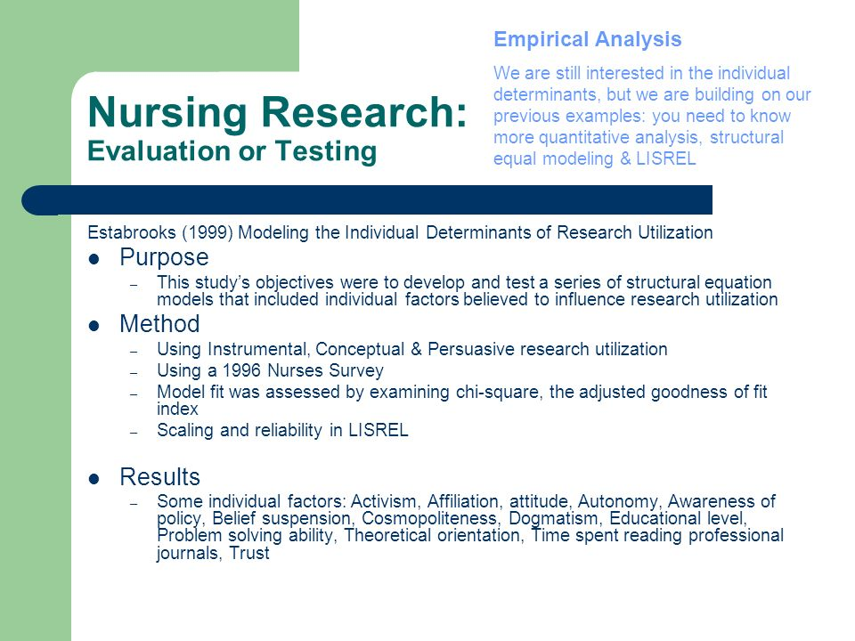 Nursing Research: Evaluation or Testing