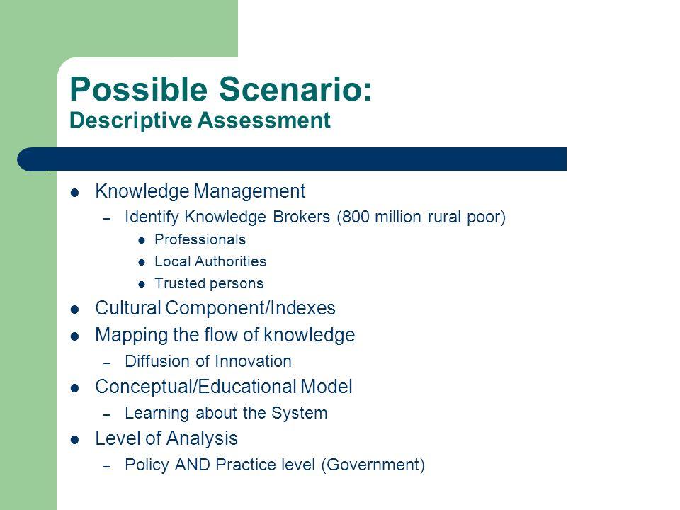 Possible Scenario: Descriptive Assessment