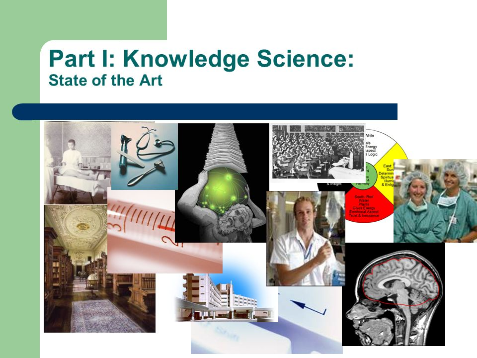 Part I: Knowledge Science: State of the Art