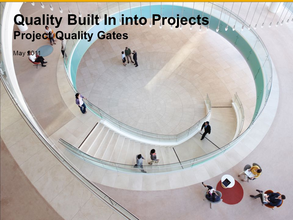 Quality Built In into Projects Project Quality Gates