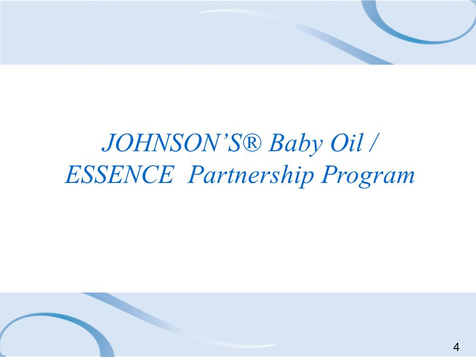 JOHNSON'S® Baby Oil / ESSENCE Partnership Program