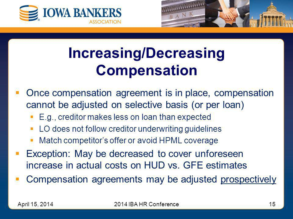Increasing/Decreasing Compensation
