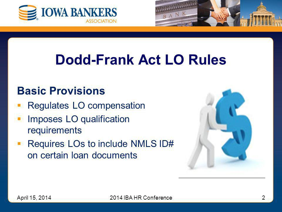 Dodd-Frank Act LO Rules
