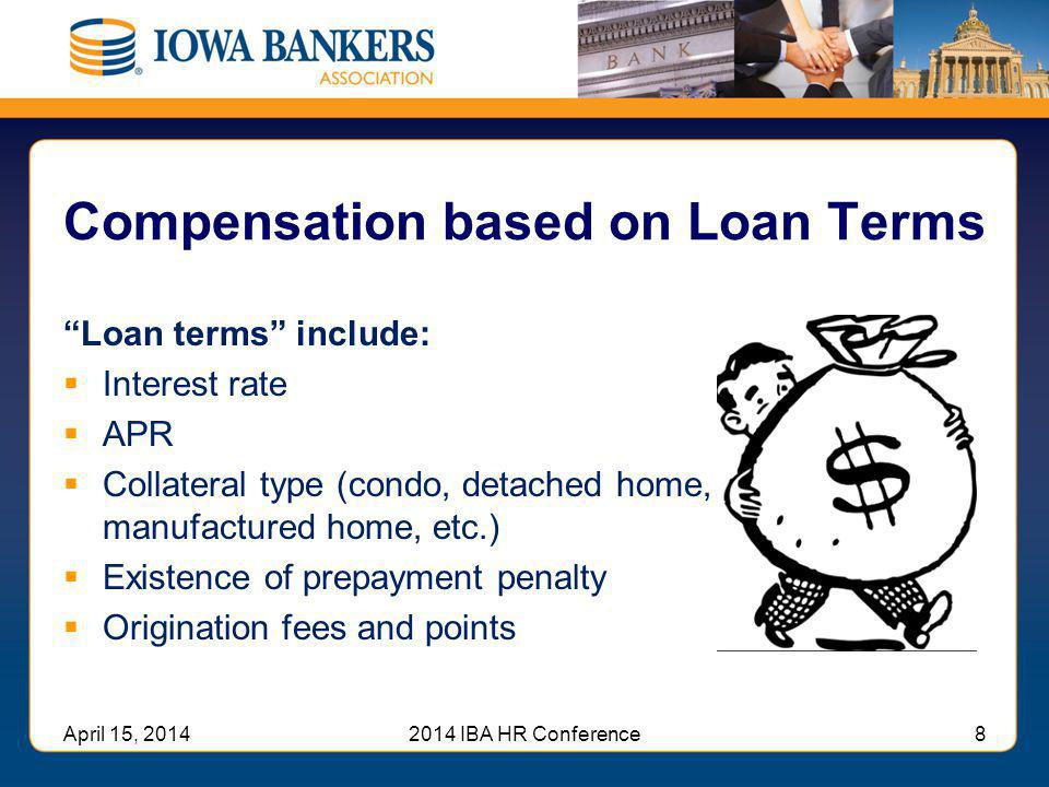 Compensation based on Loan Terms