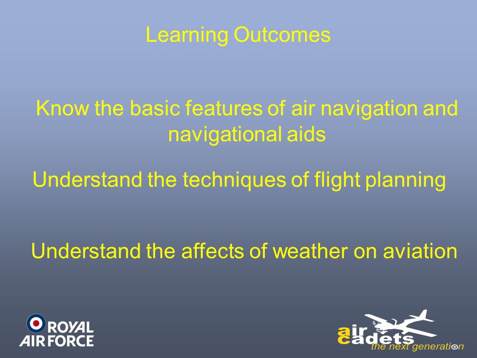 Know the basic features of air navigation and navigational aids
