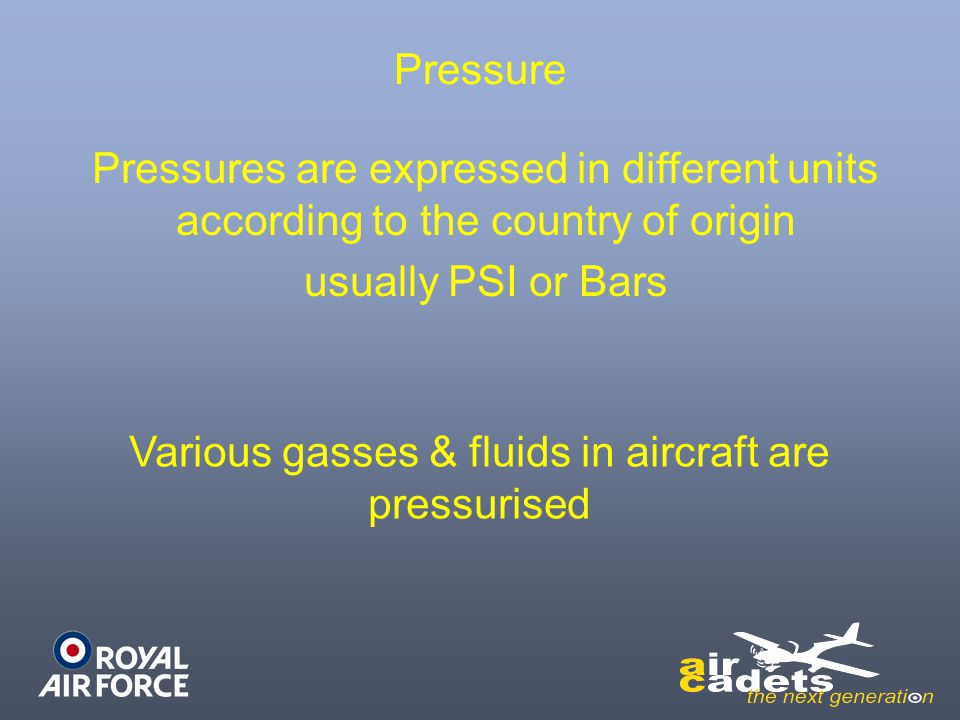 Various gasses & fluids in aircraft are pressurised