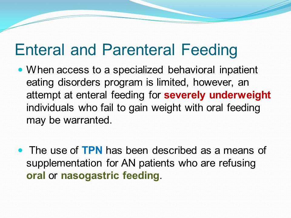Enteral and Parenteral Feeding