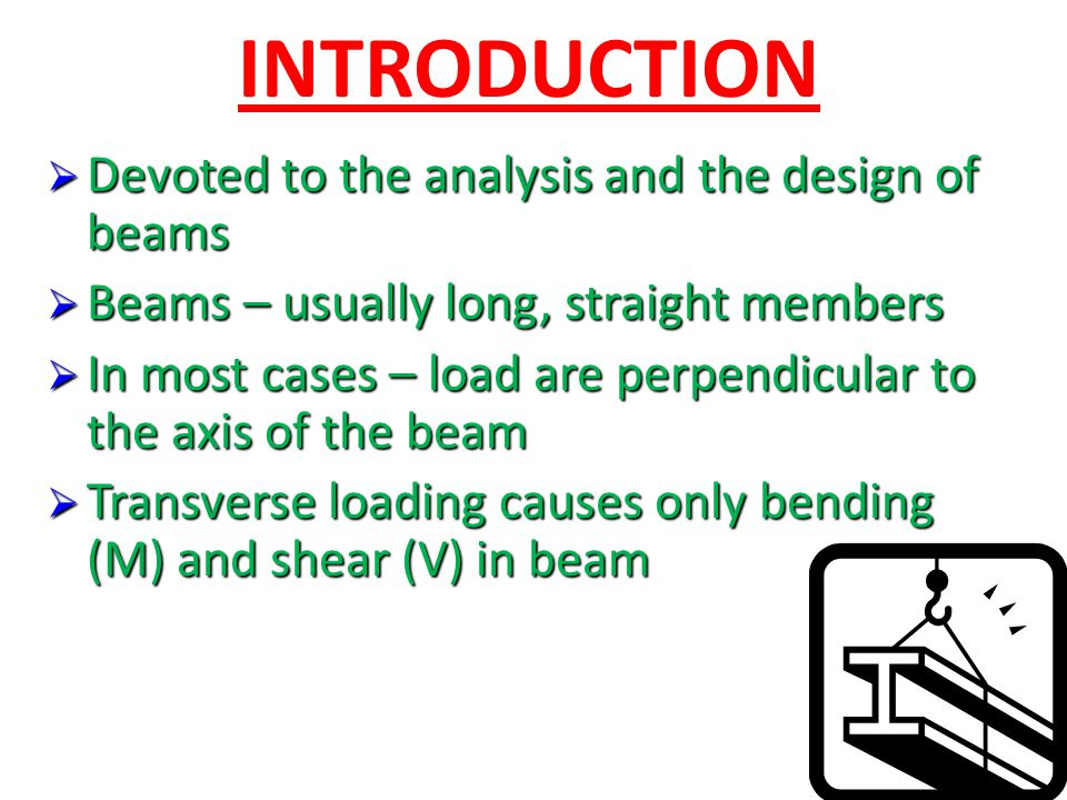INTRODUCTION Devoted to the analysis and the design of beams