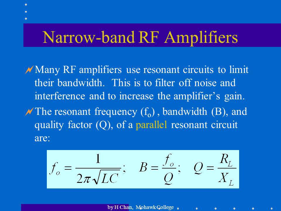 Narrow-band RF Amplifiers