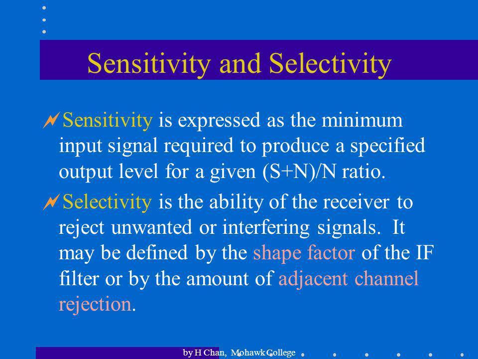 Sensitivity and Selectivity