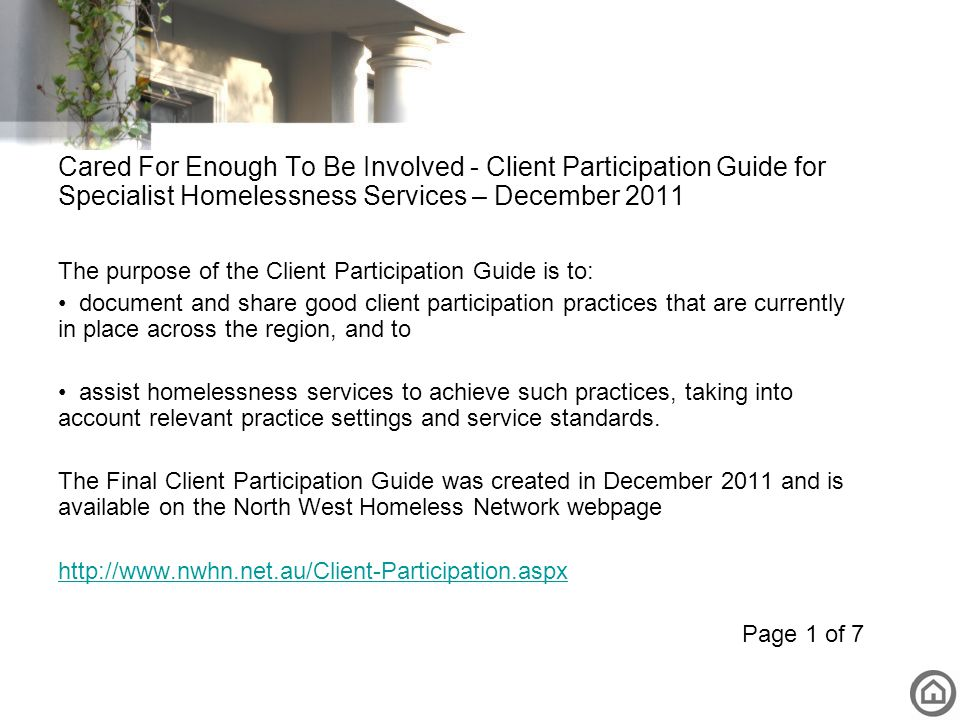 Cared For Enough To Be Involved - Client Participation Guide for Specialist Homelessness Services – December 2011