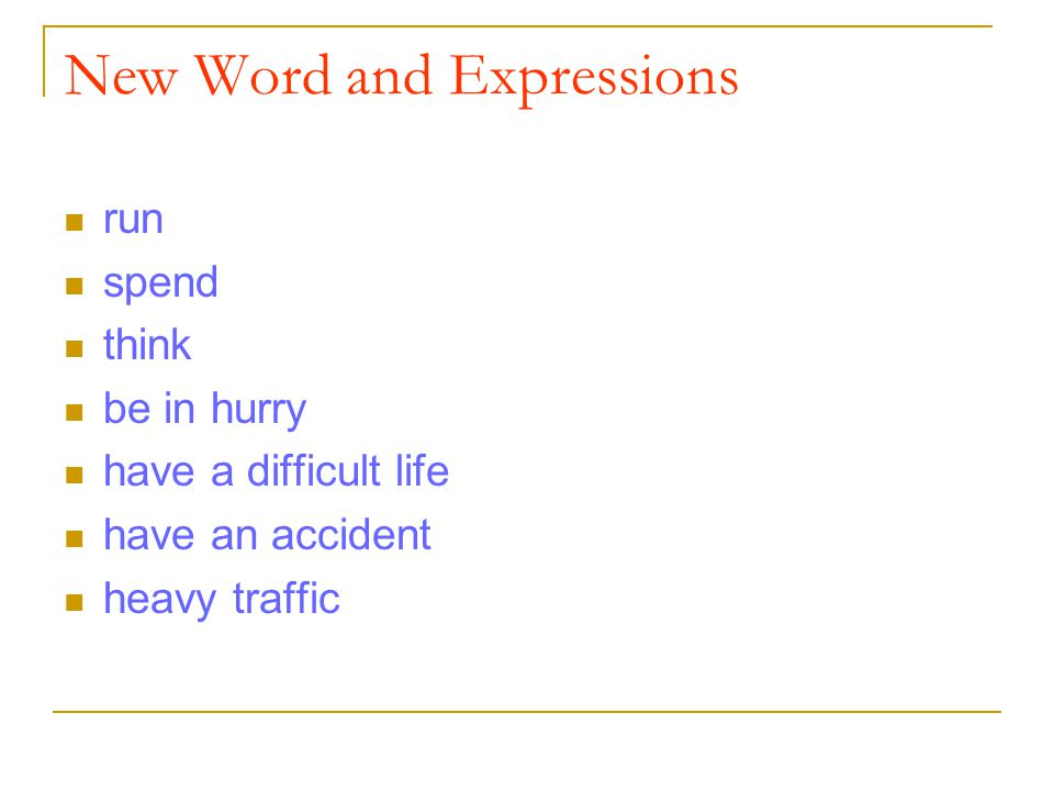 New Word and Expressions