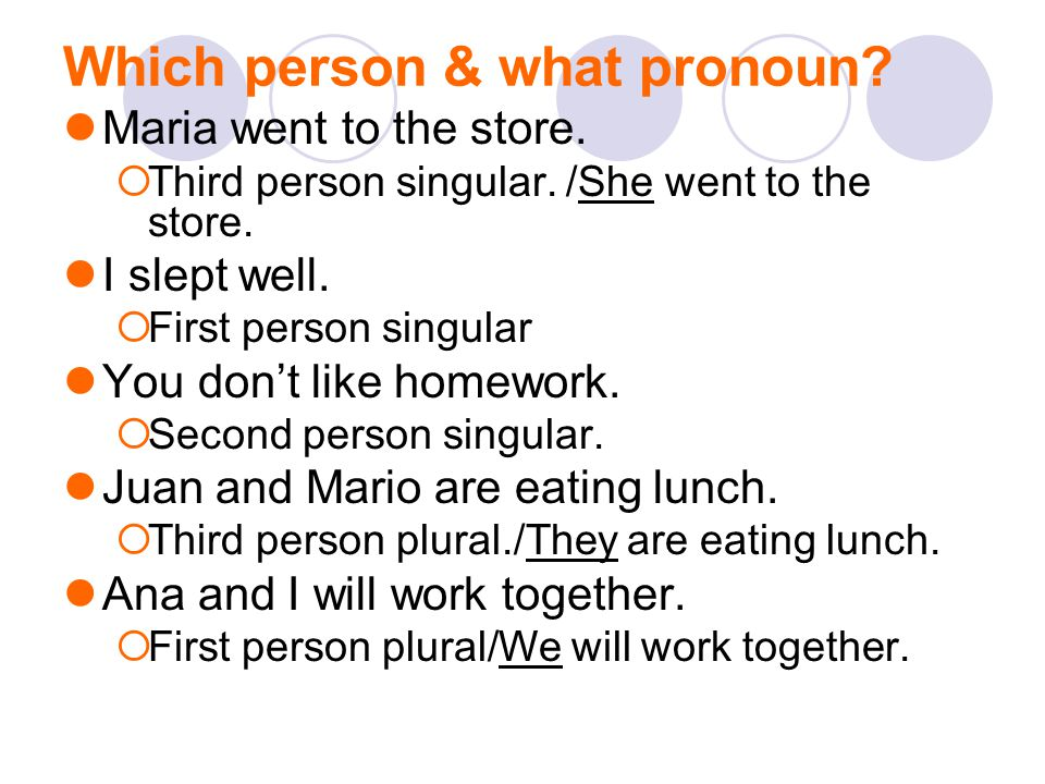 Which person & what pronoun