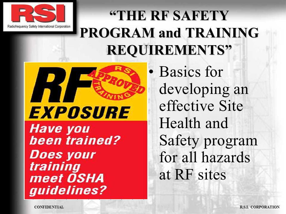 THE RF SAFETY PROGRAM and TRAINING REQUIREMENTS