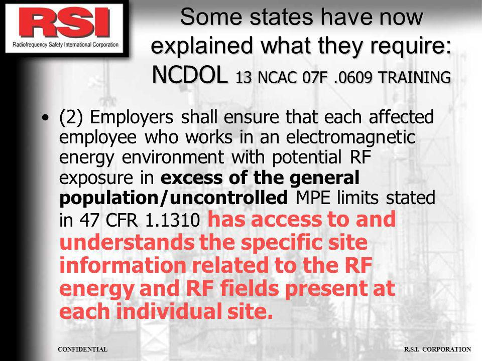 Some states have now explained what they require: NCDOL 13 NCAC 07F