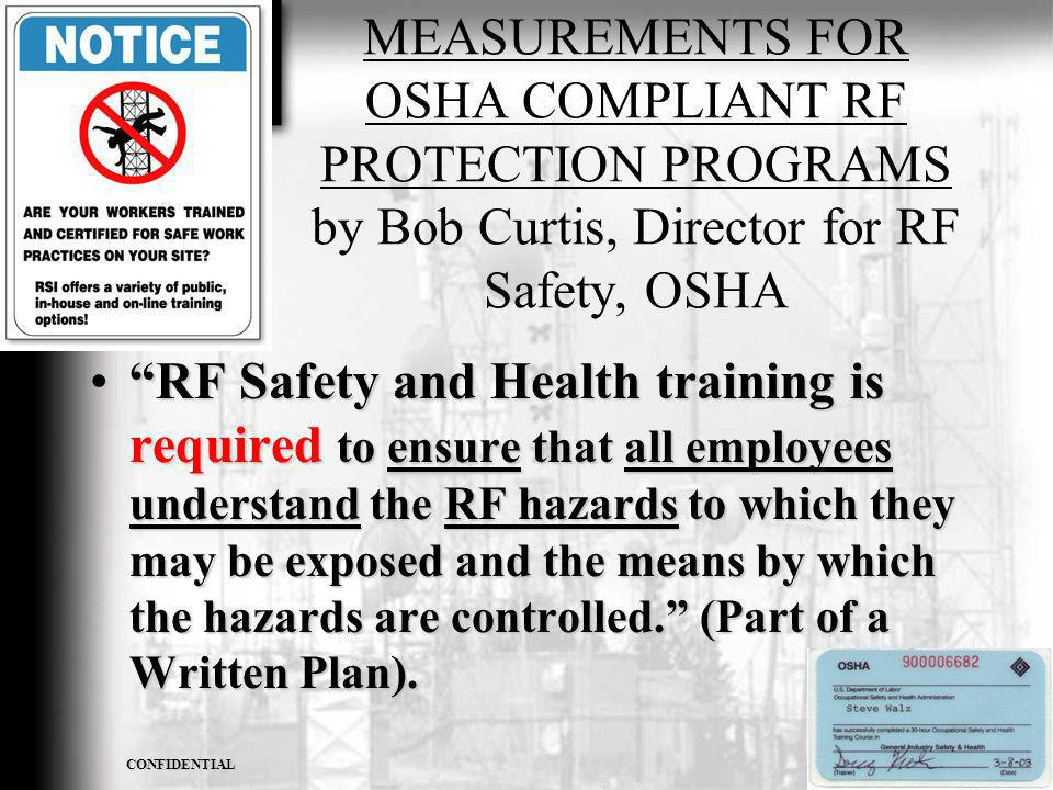 MEASUREMENTS FOR OSHA COMPLIANT RF PROTECTION PROGRAMS by Bob Curtis, Director for RF Safety, OSHA