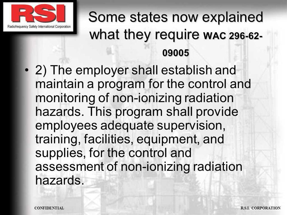 Some states now explained what they require WAC 296-62-09005