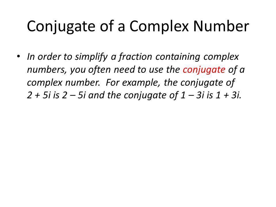 Conjugate of a Complex Number