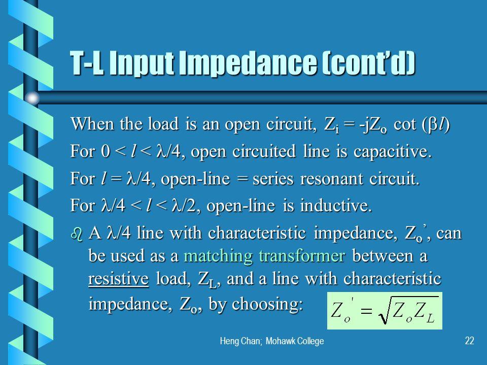 T-L Input Impedance (cont'd)