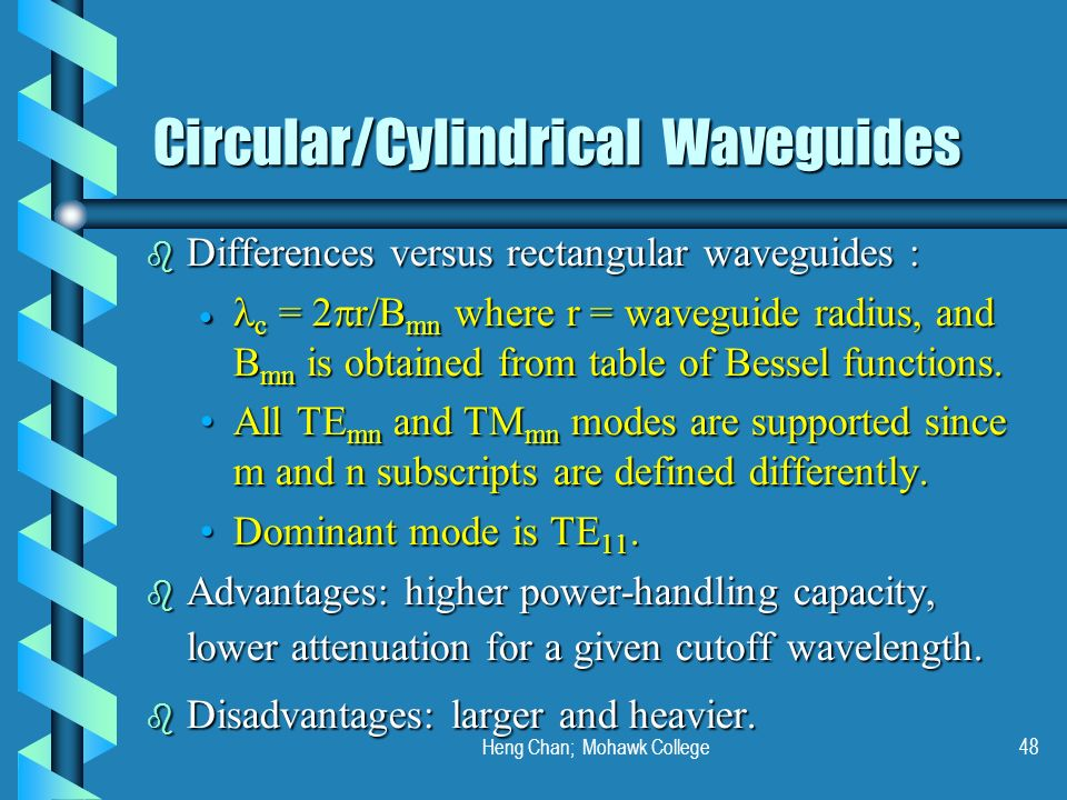 Circular/Cylindrical Waveguides