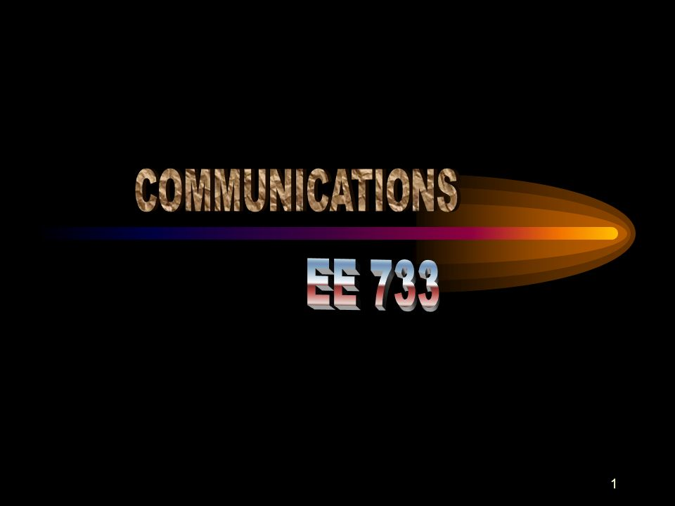 COMMUNICATIONS EE 733