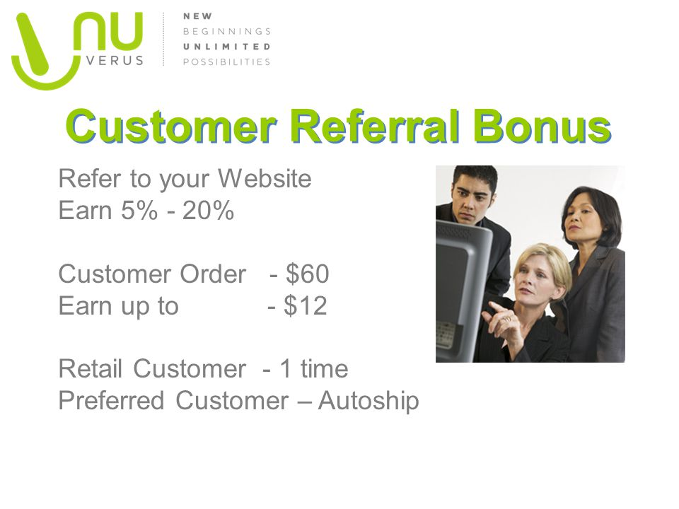 Customer Referral Bonus