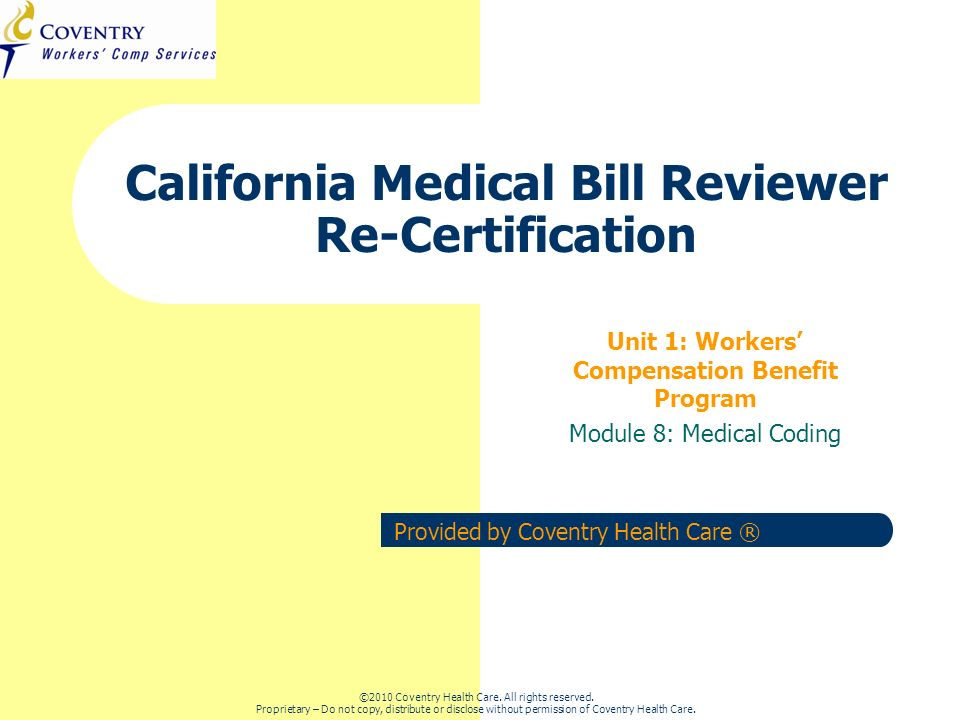 California Medical Bill Reviewer Re Certification Ppt Video Online