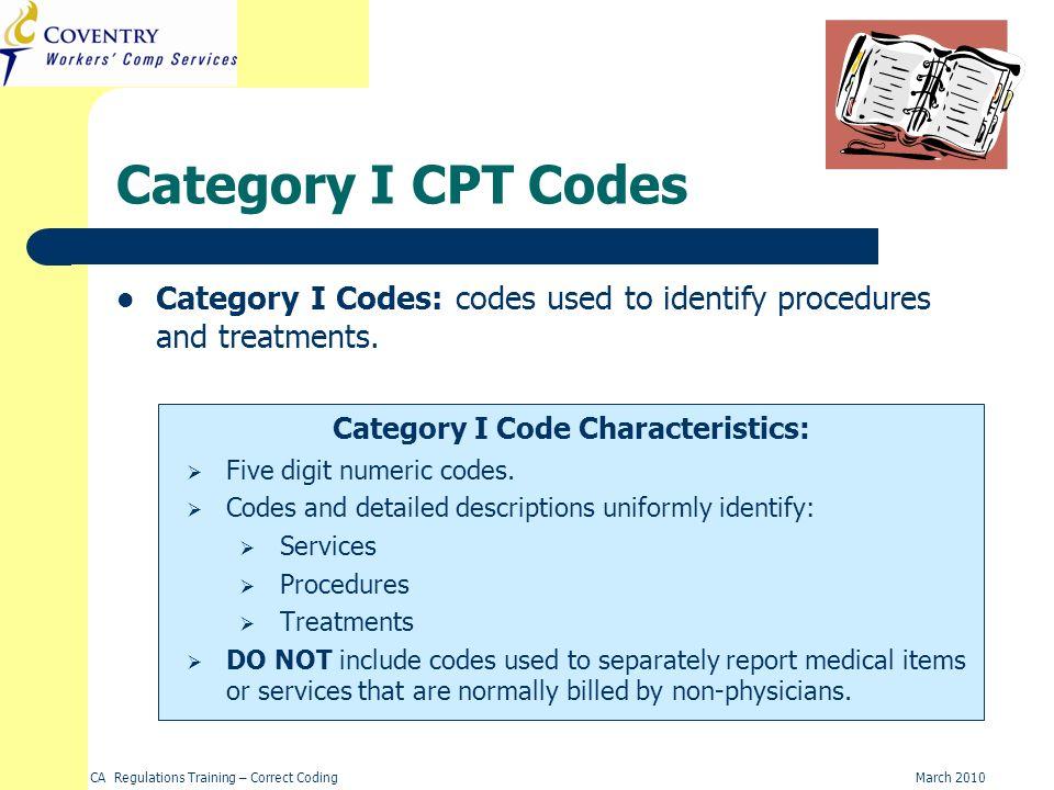 Category I Code Characteristics: