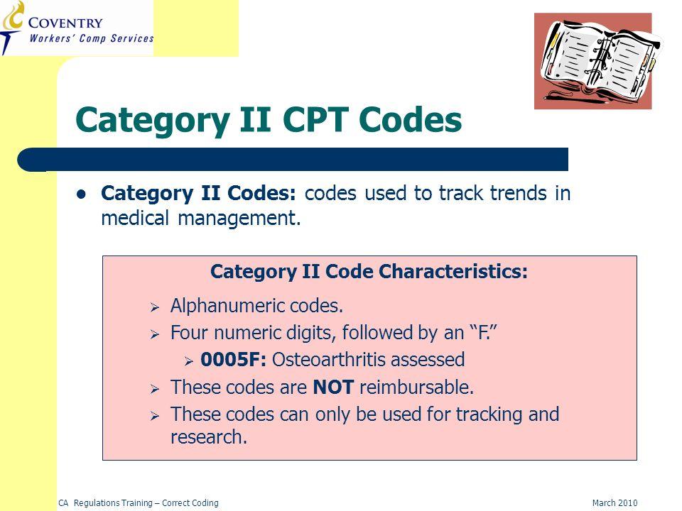 Category II Code Characteristics: