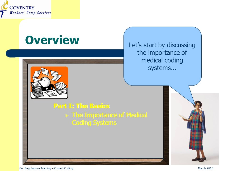 Let's start by discussing the importance of medical coding systems...