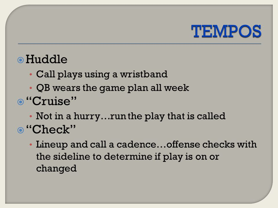 TEMPOS Huddle Cruise Check Call plays using a wristband