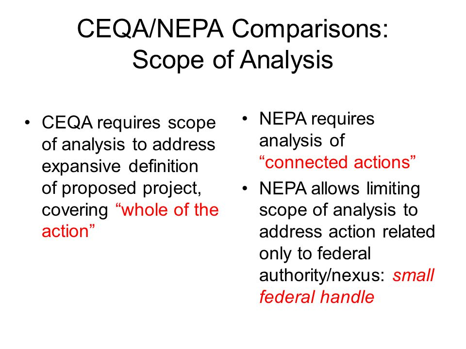 CEQA/NEPA Comparisons: Scope of Analysis